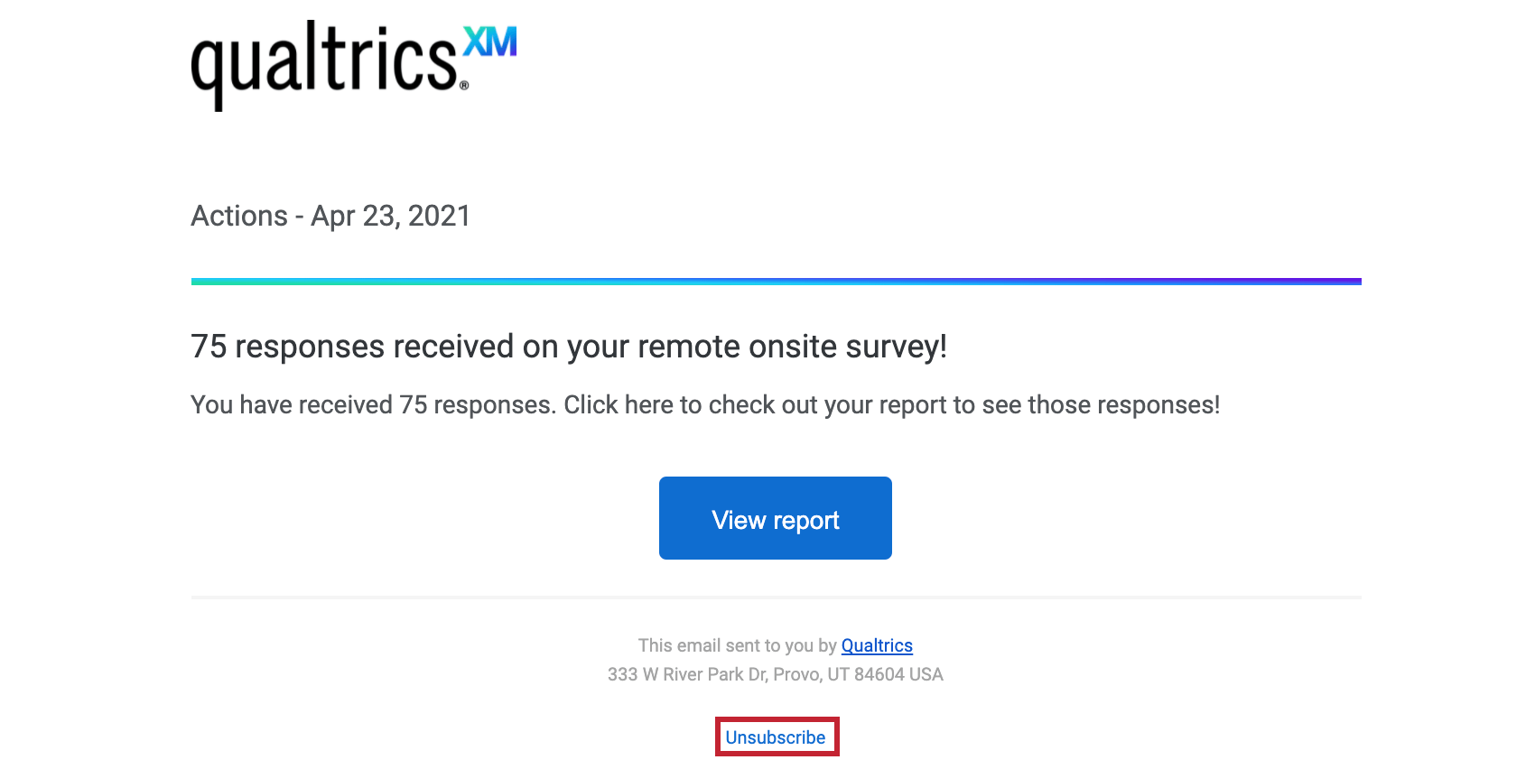 Unsubscribe button at the very bottom of the email