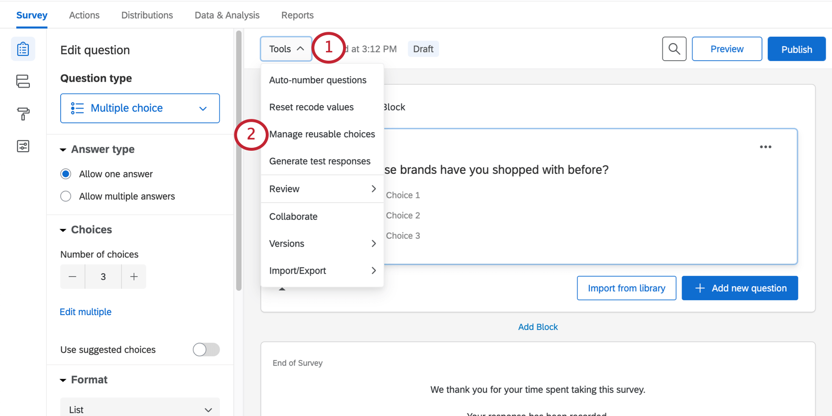 Selecting Manage reusable Choices from the Tools menu