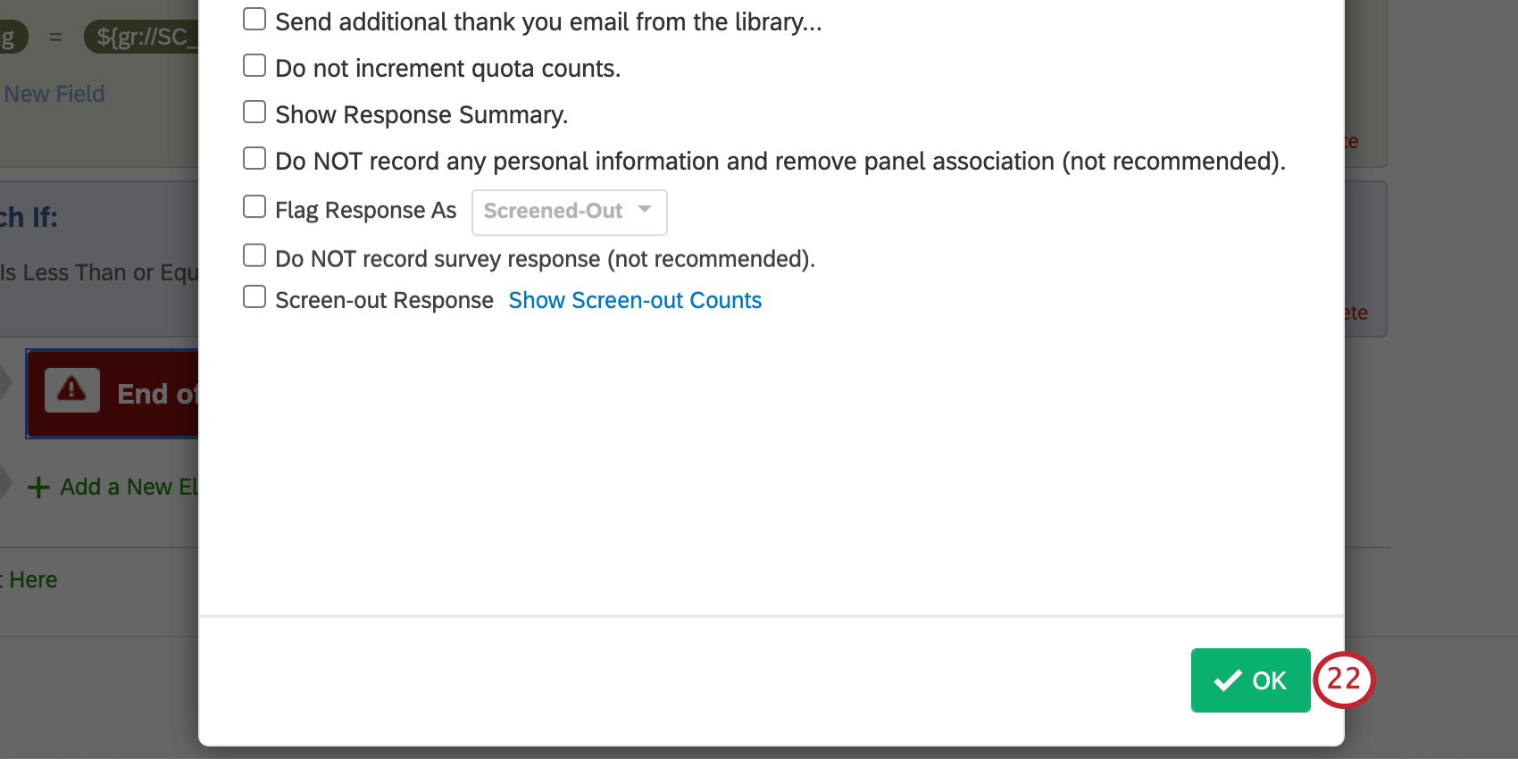 Saving end of survey customization by clicking green OK in lower-right