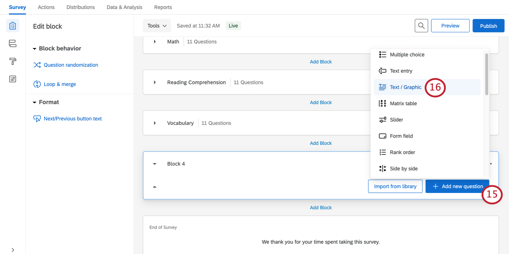 Add a new question button bottom-right of every block, once clicked shows a list of question types
