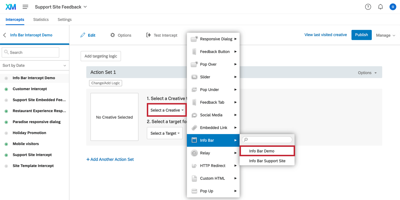 Choosing a creative for an intercept from the drop down list that appears