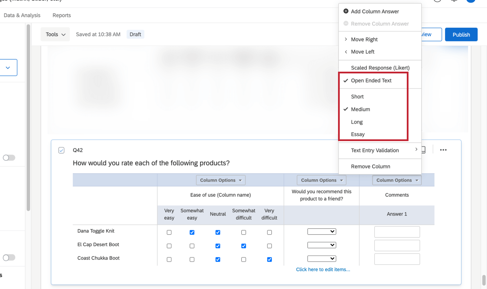 Open ended text is selected from column options, and from there the length of the open ended field can be selected