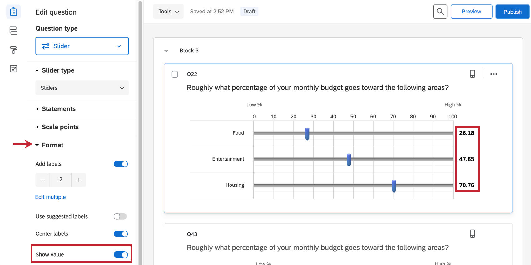 Show value is selected, so the answer provided on the slider makes a number come up