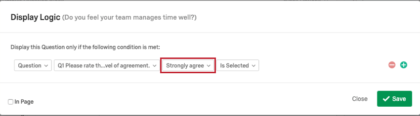 Strongly Agree is entered in the second to last dropdown of the logic