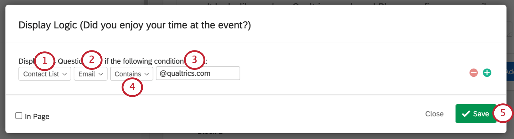 Contact list selected. First Name field selected. Email is selected and set equal to qualtrics.com. Equal to being changed to contains. save button on lower-right