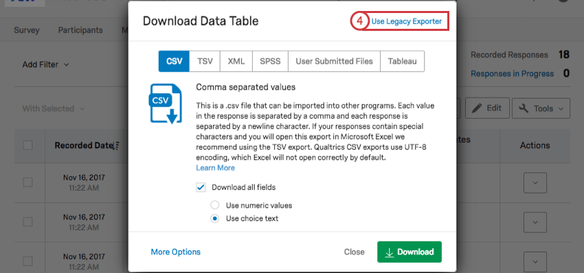 Use Legacy Exporter option in the upper right corner of the Download Data Table pop up window
