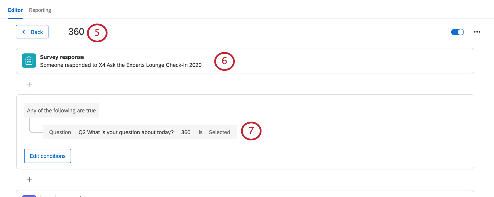 """Actions tab of intake survey. There is an action named """"360"""" and the first part, where it says to select what starts the action, contains a """"survey response"""". Condition in the action shows as described"""
