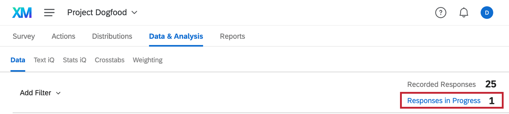 Responses in progress is right under recorded responses option in upper-right