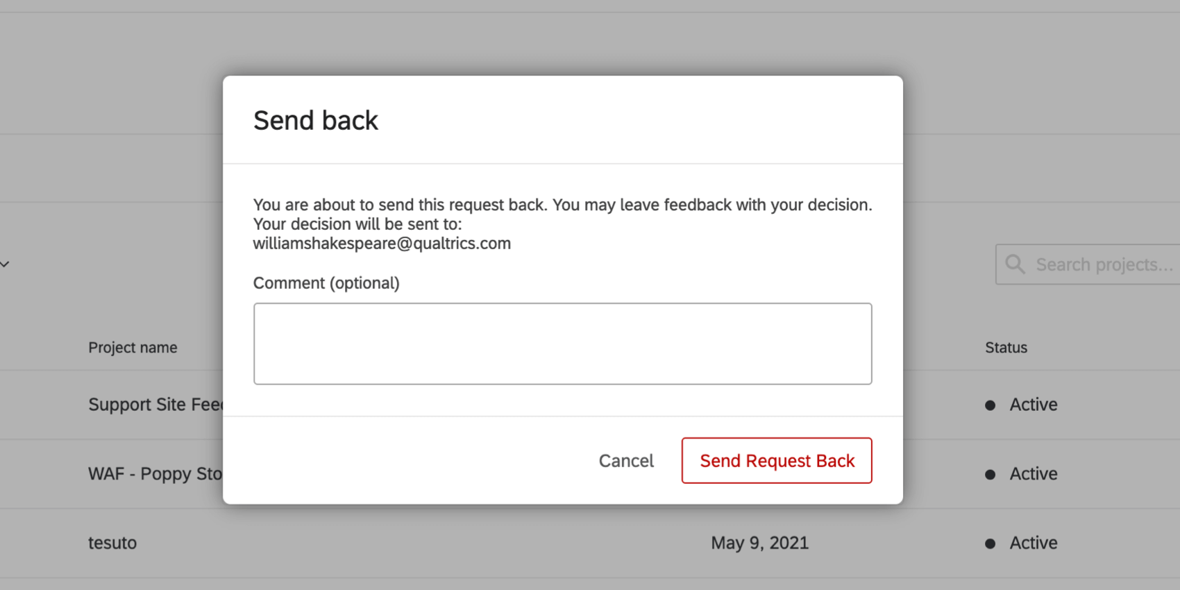 Send back window; when an approval must be rejected, there is an option to leave a comment
