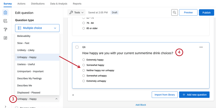 changing the suggested choices to unhappy - happy and then editing the question text