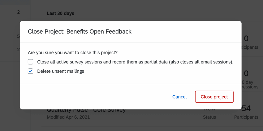 the confirmation window for closing a project
