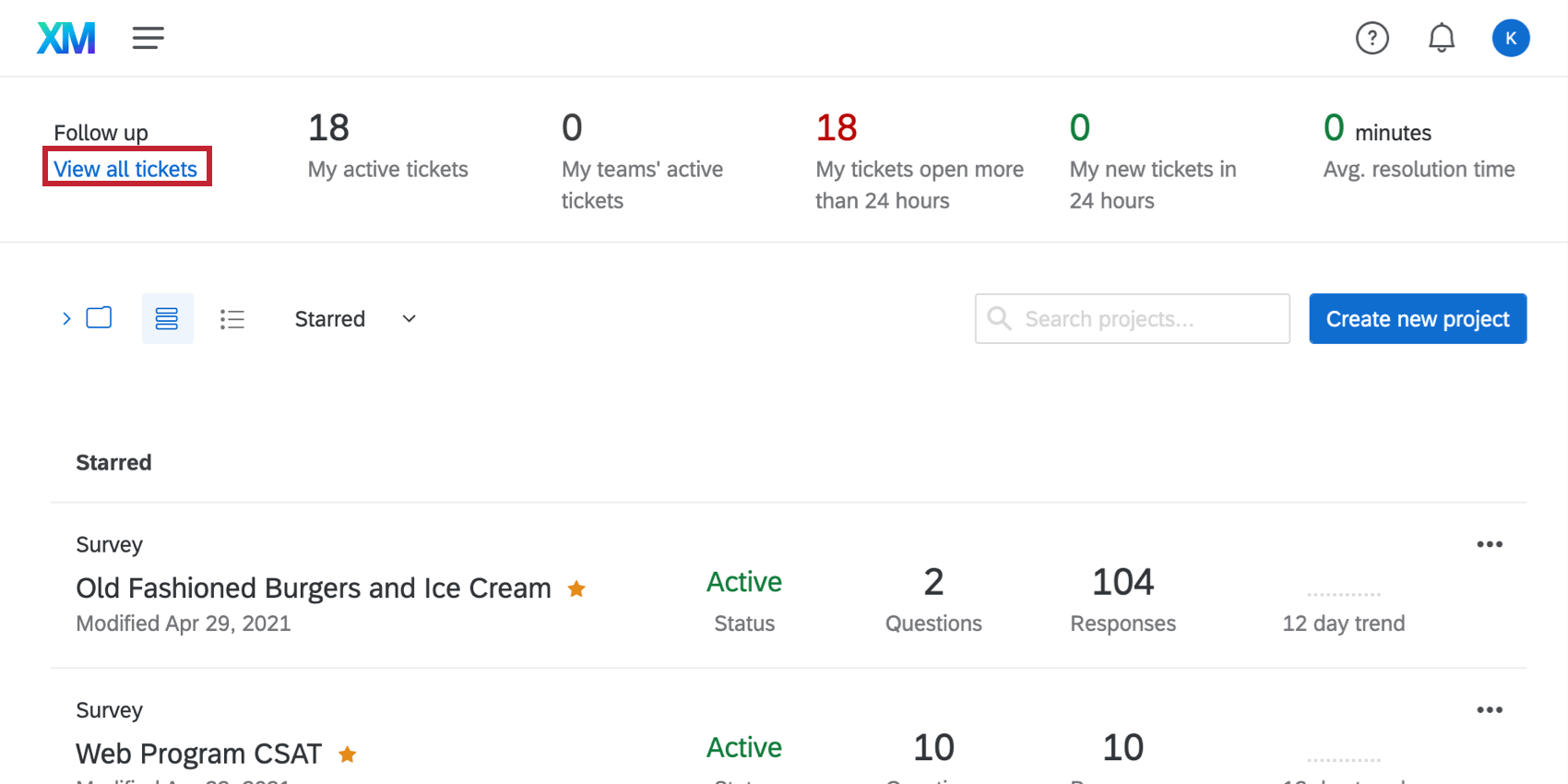 On the Qualtrics Projects page. The top bar says follow up in big font. Underneath in blue is says view all tickets, which is highlighted, telling you to click it