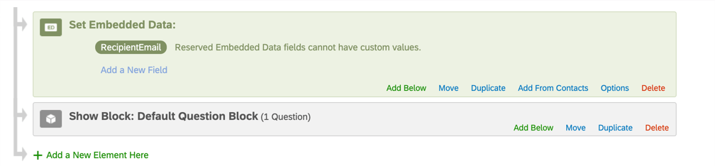 Embedded data element in green, top of survey flow. Has one field inside named Recipient Email with no spaces
