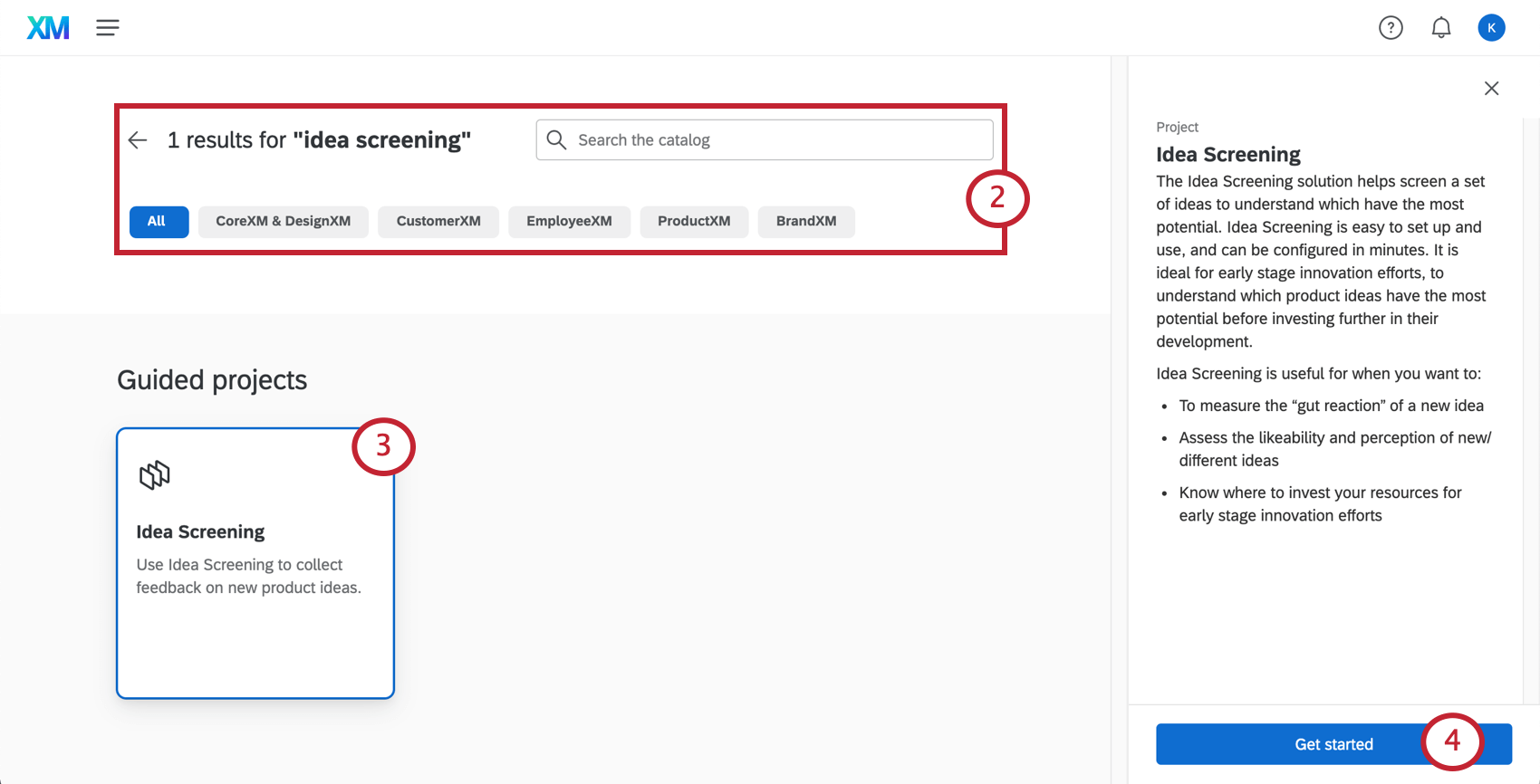 Filters and search bar along the top of the catalog, chosen project appears as a tile. Once the tile is clicked, a menu opens on the right with a description and a get started button
