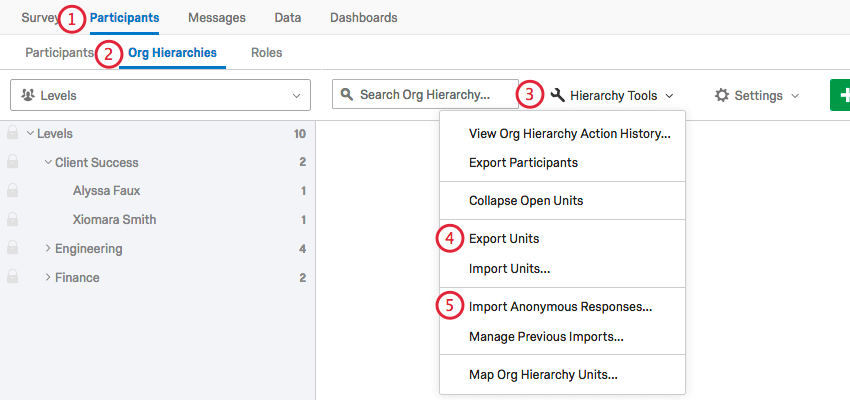 exporting units and then clicking import anonymous responses in the hierarchy tools menu
