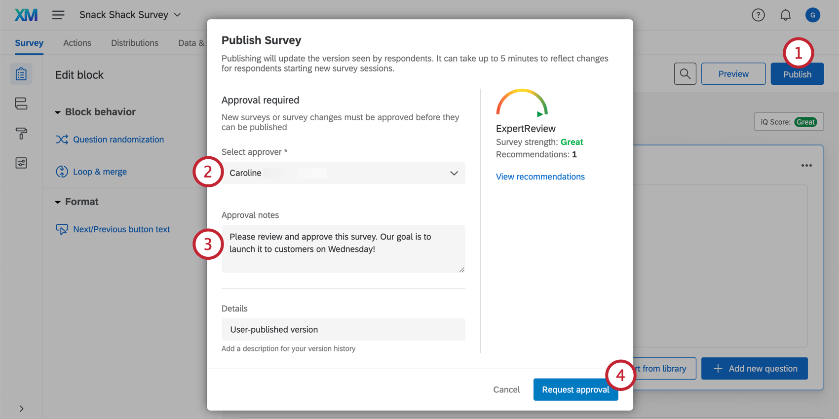 Publishing a survey; the approval process is triggered, and an approval window appears