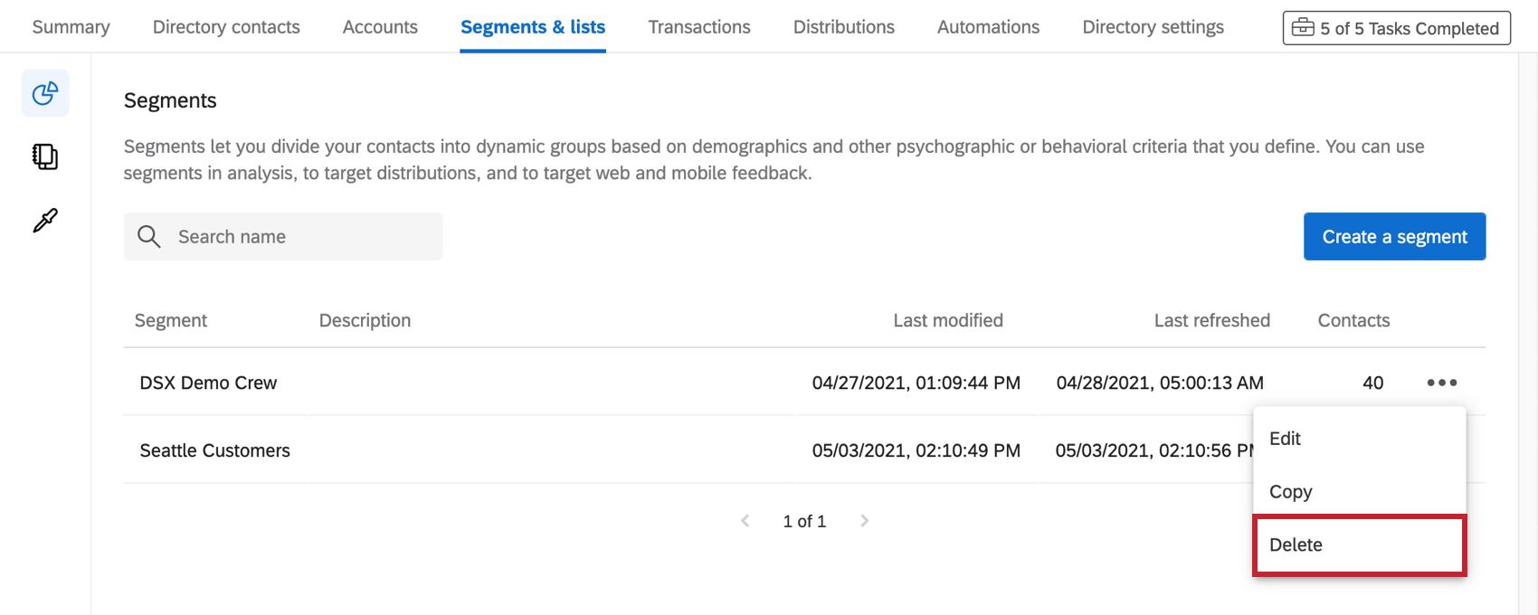 Dropdown next to segment expanded, third option to delete it