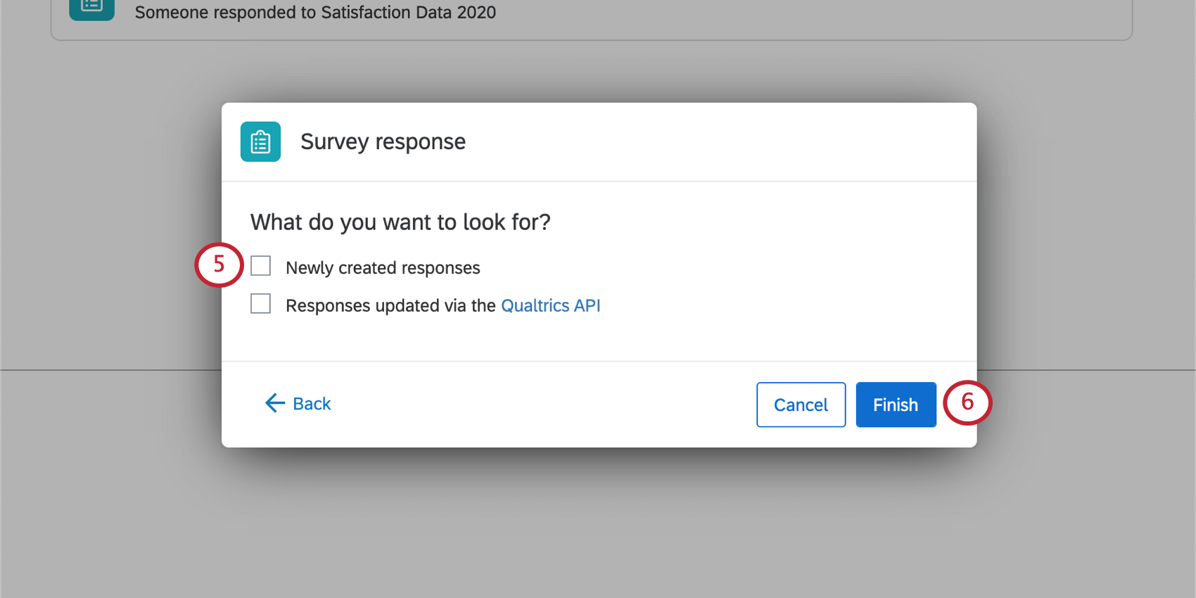 """Another new window where you select """"newly created responses"""" and/or """"responses updated via the Qualtrics API"""""""