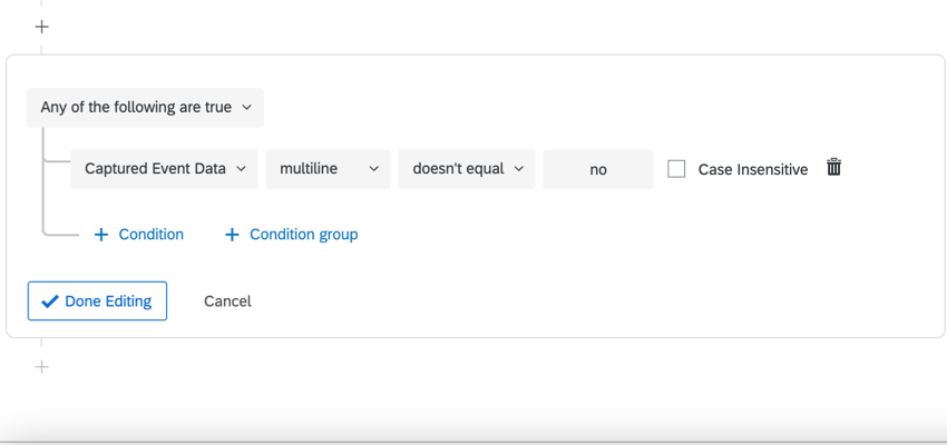an example condition when the multiline field isn't equal to no