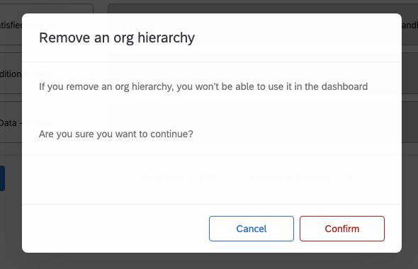 """A window that says """"Remove an org hierarchy. If you remove an org hierarchy, you won't be able to use it in the dashboard. Are you sure you want to continue?"""""""