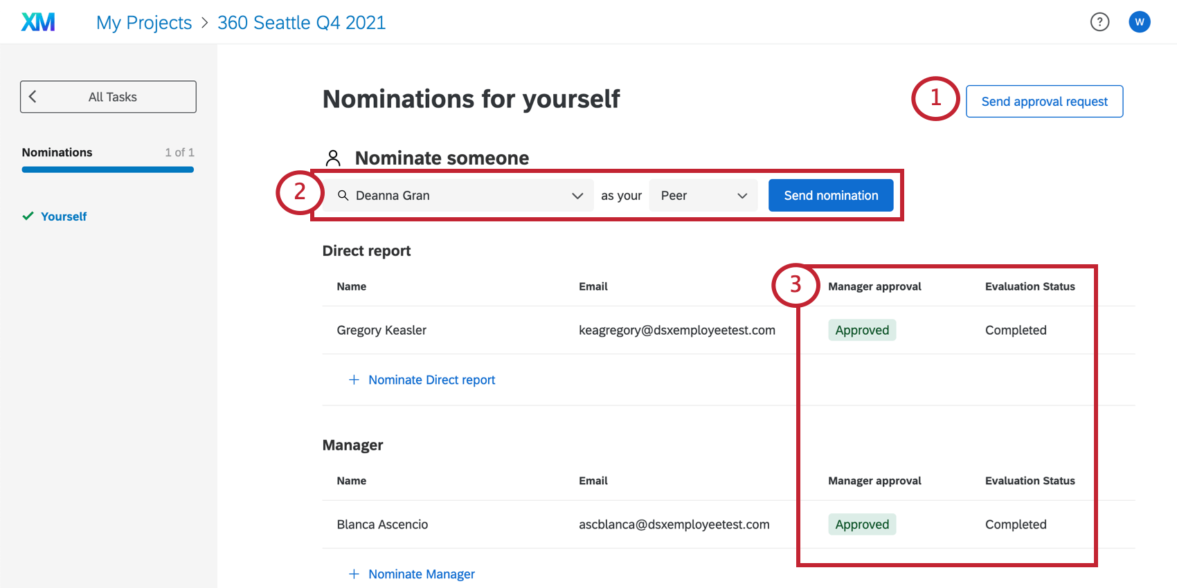 Image f the nomination page. In the upper-right is a button for sending approvals, below that is a menu where you can select a nomination and their relationship for you, and below that is a table of existing nominations, where there are columns for evaluation status and approval status