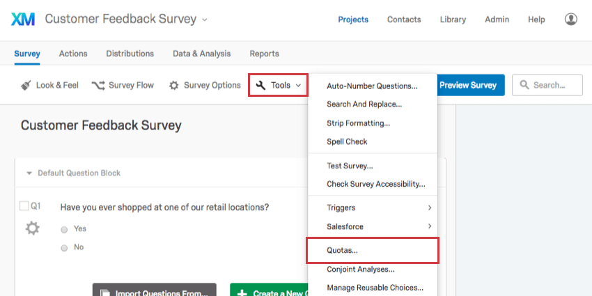 Quotas option within Tools dropdown in Survey tab