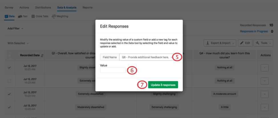 Edit Responses menu with Field Name dropdown and Value text box