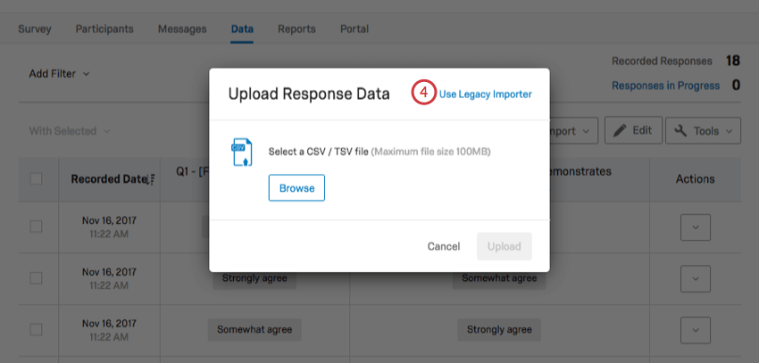 Use Legacy Importer option in the top right corner of the Upload Response Data pop up window