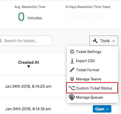 Tools button with Custom Ticket Status, Manage Teams, and Ticket Format options revealed