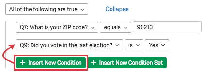 GreenInsert New Condition button adds another statement beneath the first, indented on the same level
