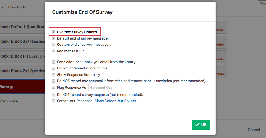 on the customize end of survey window, override survey options is selected