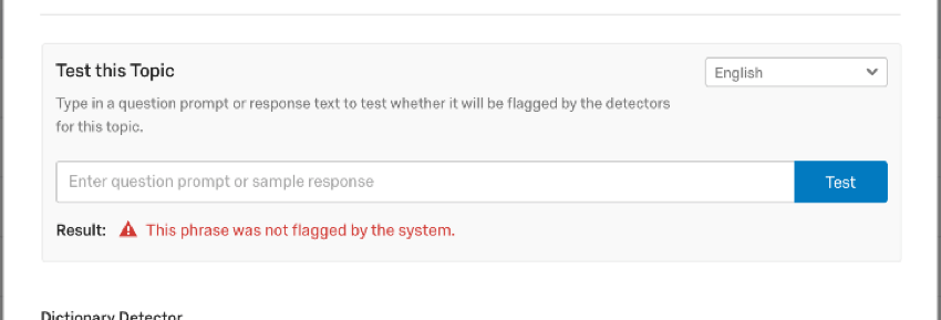 Test this Topic field. Blue test button. Red this phrase was not flagged by the system error message