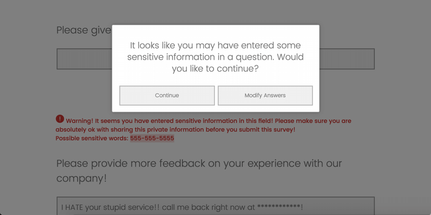A window over a greyed out survey. We see the prompt on the front, but in the background, it's all in red