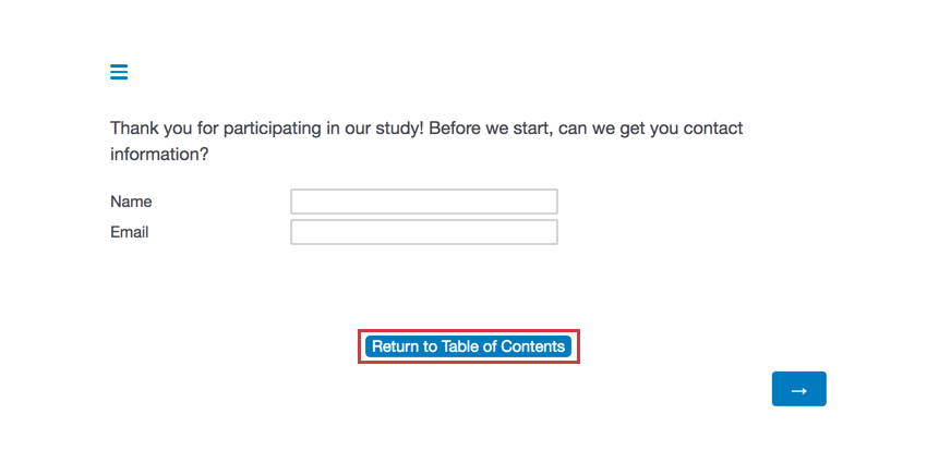 """A button on the center bottom of the survey says """"Return to Table of Contents"""""""