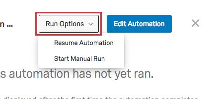 Run Options dropdown reveals pause automation and start manual run options