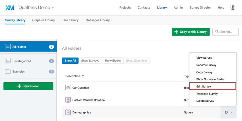 In library, gear to right of listed survey has gear clicked and expanded to reveal edit option