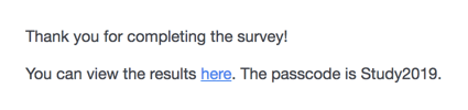 End of survey message that has a link and a password provided