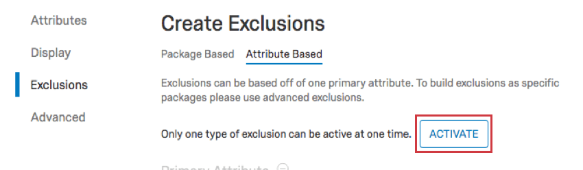 Exclusion page set to attribute exlcusion. Activate button towards top but not very top