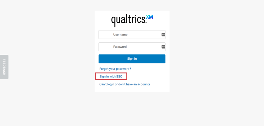 """Under login fields and forget password link, a """"Sign in with SSO"""" link"""