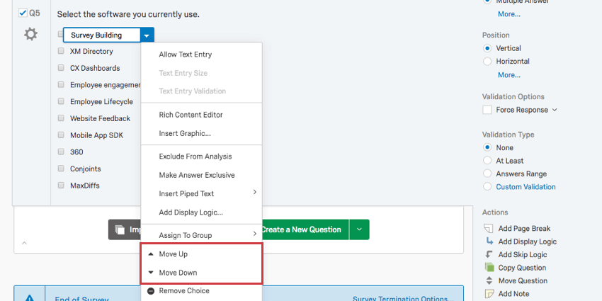 Third and second to last options in dropdown are to move the choice up or down