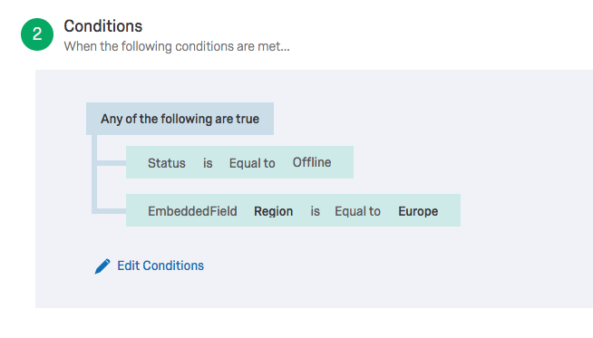"""example logic set to trigger the task if the response status is equal to offline of if the embedded data field """"region"""" is equal to """"europe"""""""