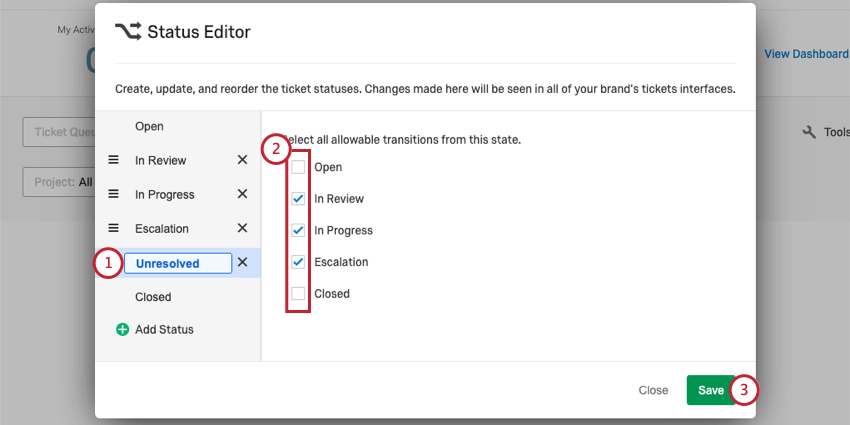 Steps numbered on status editor window, from status selection on left, to statuses down middle, to save in green bottom-right