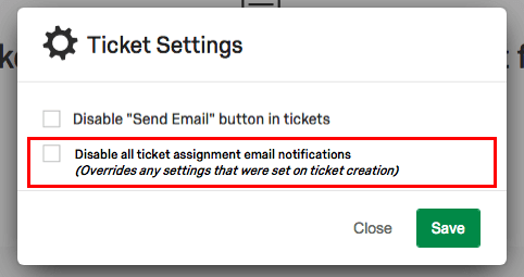 Disable ticket notifications