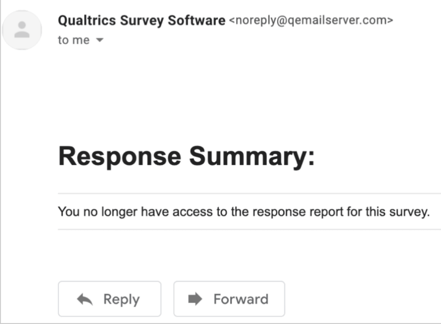 response summary email saying you no longer have access to the response report