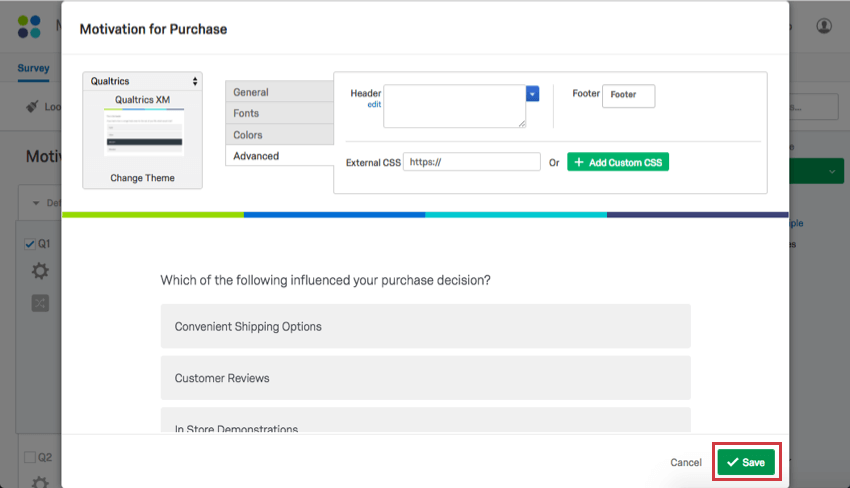 Advanced look feel settings qualtrics support fandeluxe Image collections