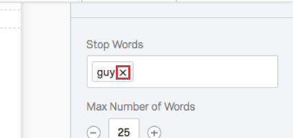 X ( delete button) next to a stop word
