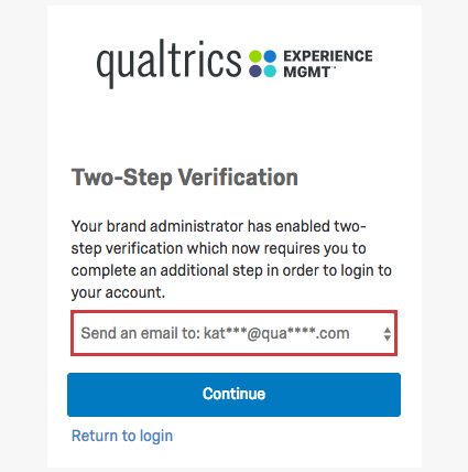 The login screen goes to a section called Two-Step Verification and makes you choose from an option before continuing