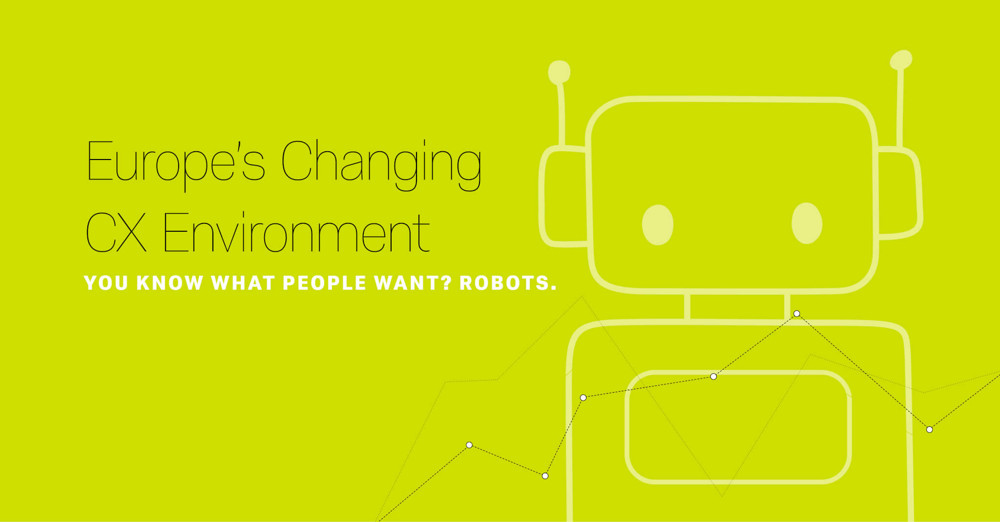 Europe's Changing CX Environment [Infographic]